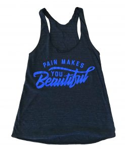 Women's Black Pain Makes You Beautiful Tank