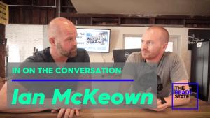 In On The Conversation: Ian McKeown