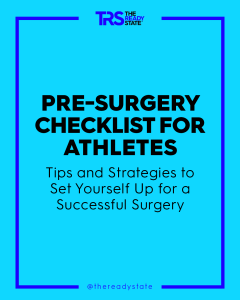 The Most Important Things Athletes Should Add To Their Surgery Checklist
