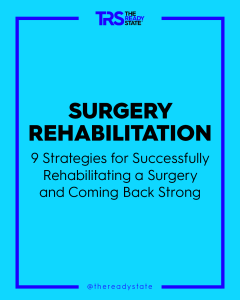 Post-Surgery Rehabilitation For Athletes – How To Come Back Strong